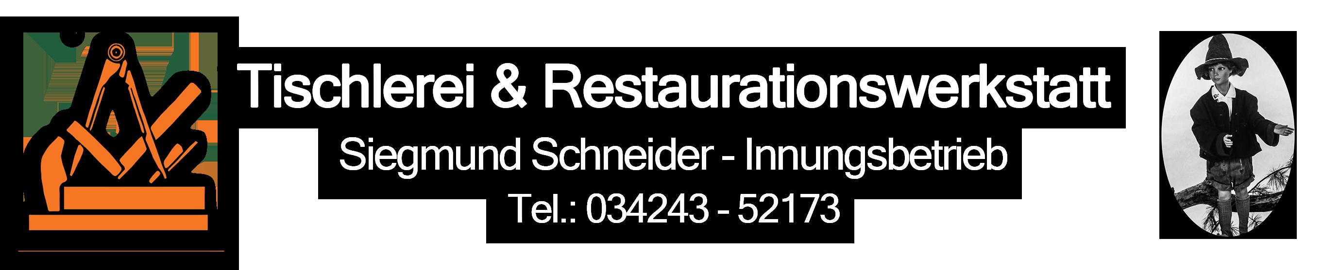 Tischlerei & Restaurationswerkstatt Sigmund Schneider